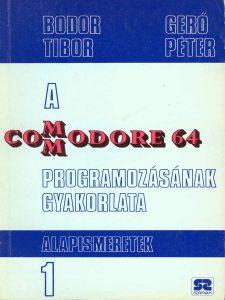 A Commodore 64 programozásának gyakorlata 1 - Alapismeretek